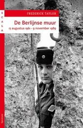Frederick Taylor: De Berlijnse Muur