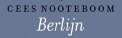 Cees Nooteboom: Berlijn